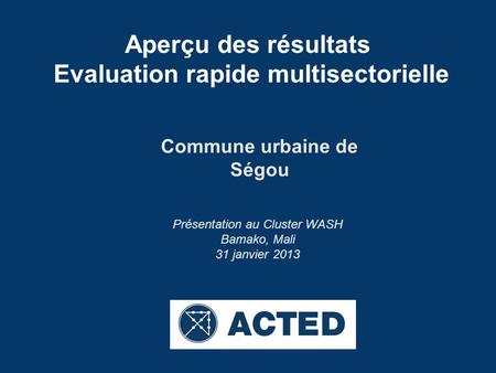 Evaluation rapide multisectorielle Commune urbaine de Ségou