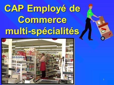 Cap employé de vente multispécialité