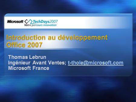 Introduction au développement Office 2007