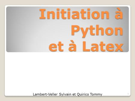 Initiation à Python et à Latex