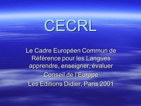 Les Editions Didier, Paris 2001