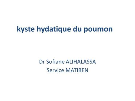 kyste hydatique du poumon