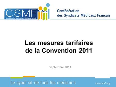 Les mesures tarifaires de la Convention 2011 Septembre 2011.