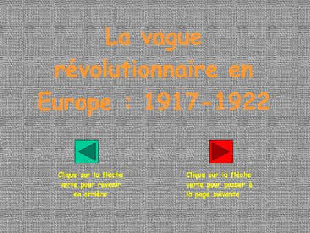 La vague révolutionnaire en Europe :