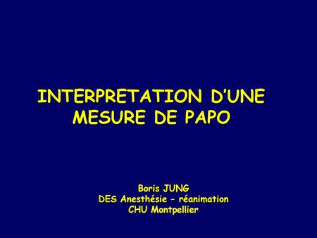 INTERPRETATION D'UNE MESURE DE PAPO