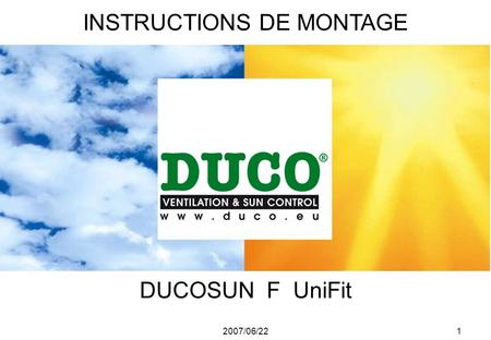 2007/06/221 DUCOSUN F UniFit INSTRUCTIONS DE MONTAGE.