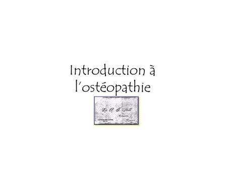 Introduction à l'ostéopathie