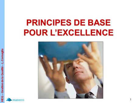 PRINCIPES DE BASE POUR L'EXCELLENCE