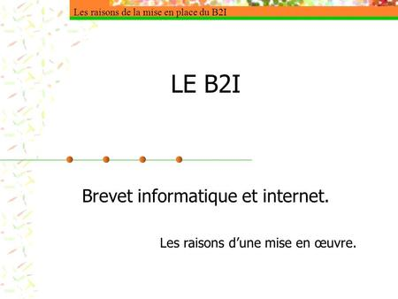 Brevet informatique et internet.