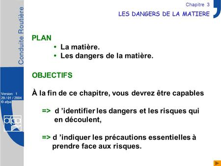 LES DANGERS DE LA MATIERE