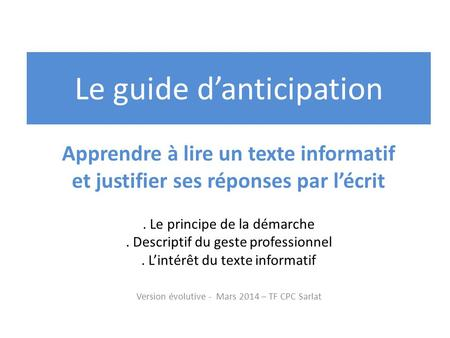 Le guide d'anticipation