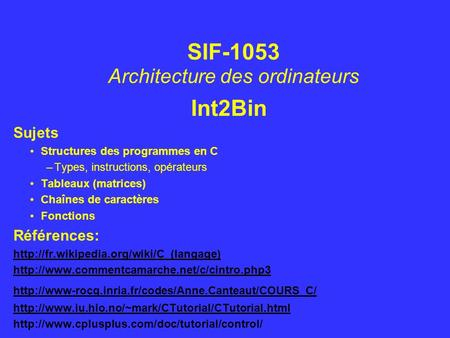 SIF-1053 Architecture des ordinateurs