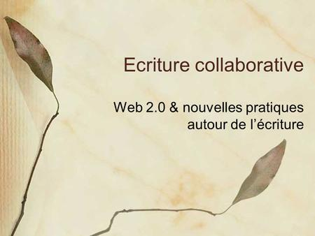 Ecriture collaborative