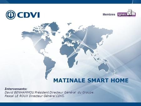 MATINALE SMART HOME Intervenants: