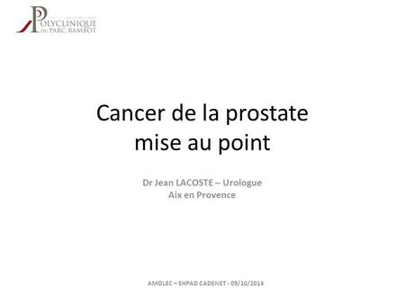 Cancer de la prostate mise au point