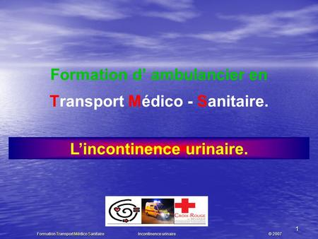 Formation d' ambulancier en L'incontinence urinaire.