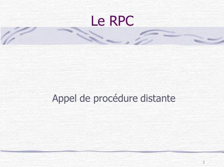 1 Le RPC Appel de procédure distante. 2 Plan Introduction (suite) XDR Mise en oeuvre du RPC RPCGEN.