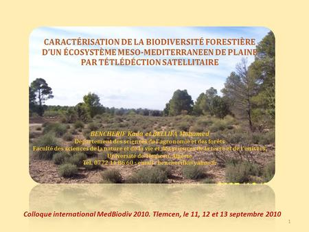 Colloque international MedBiodiv 2010. Tlemcen, le 11, 12 et 13 septembre 2010 1.