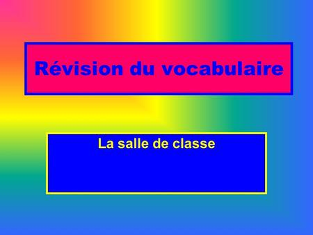 Révision du vocabulaire