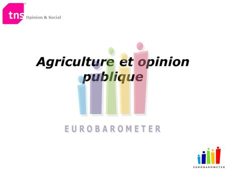 Opinion & Social Agriculture et opinion publique.