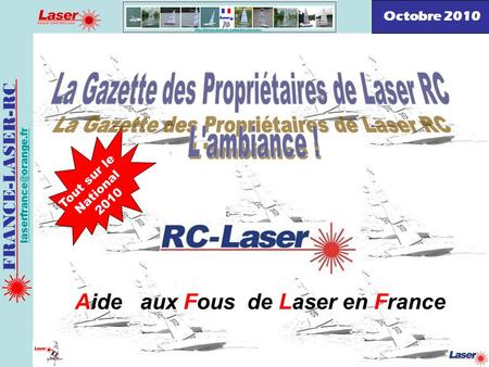 la gazette des propri taires de laser rc l 39 ambiance ppt t l charger. Black Bedroom Furniture Sets. Home Design Ideas