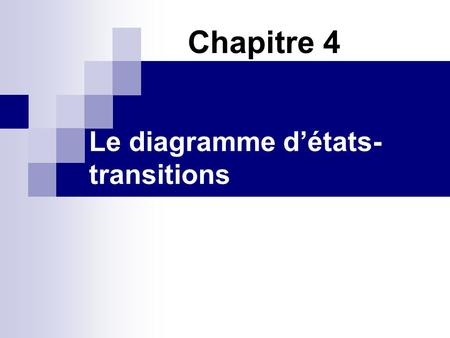 Le diagramme d'états-transitions