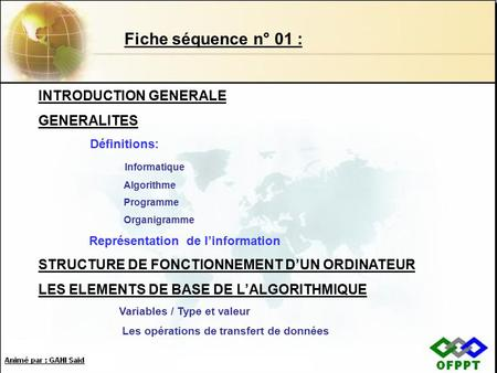 Fiche séquence n° 01 : INTRODUCTION GENERALE GENERALITES