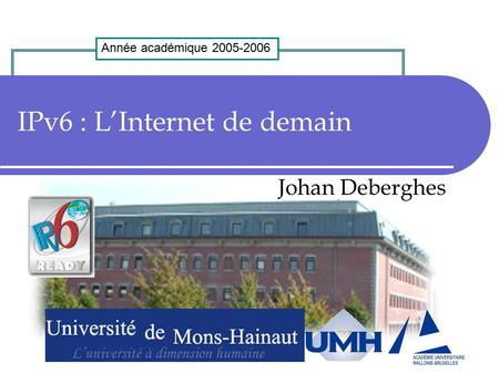 IPv6 : L'Internet de demain