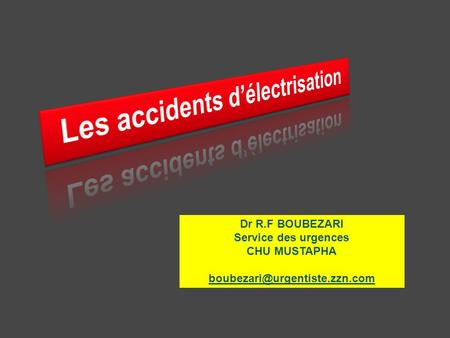 Les accidents d'électrisation