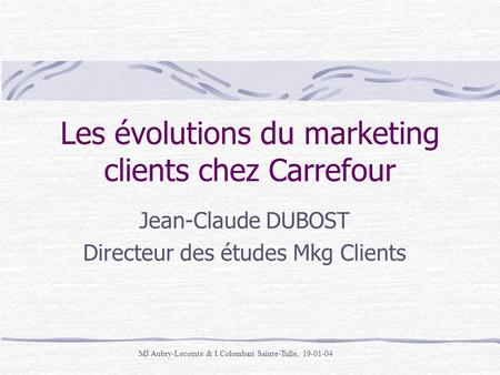 Les évolutions du marketing clients chez Carrefour