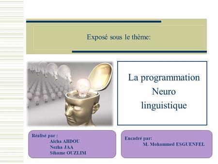 La programmation Neuro linguistique