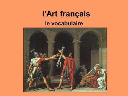 L'Art français le vocabulaire.