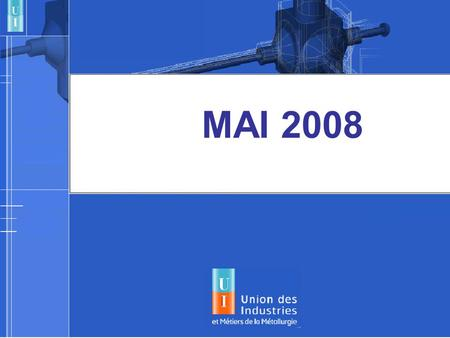 MAI 2008. POINT DE CONJONCTURE Mai 2008 PRIX ET SALAIRES EN FRANCE.
