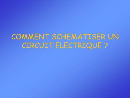 Repr senter le sch ma d un circuit lectrique ppt video online t l charger - Comment tester un circuit electronique ...