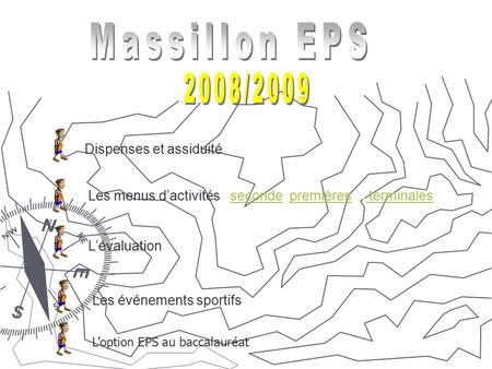 Massillon EPS 2008/2009 Dispenses et assiduité