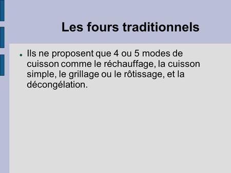 Les fours traditionnels