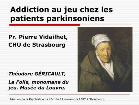 Addiction au jeu chez les patients parkinsoniens