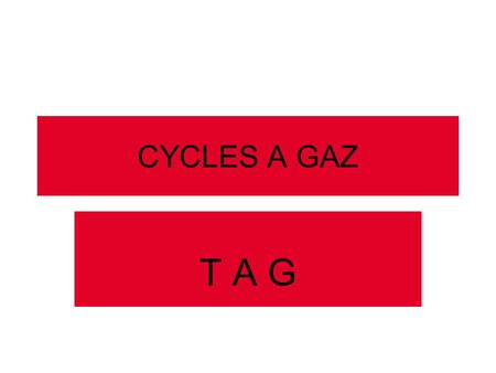 CYCLES A GAZ T A G.