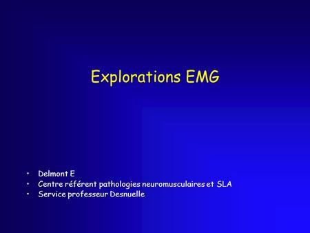 Explorations EMG Delmont E