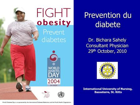 Dr. Bichara Sahely Consultant Physician 29th October, 2010