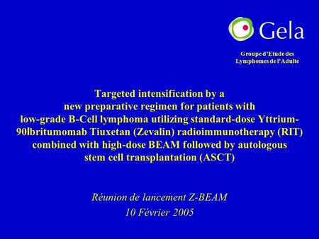 Targeted intensification by a new preparative regimen for patients with low-grade B-Cell lymphoma utilizing standard-dose Yttrium- 90 I britumomab Tiuxetan.