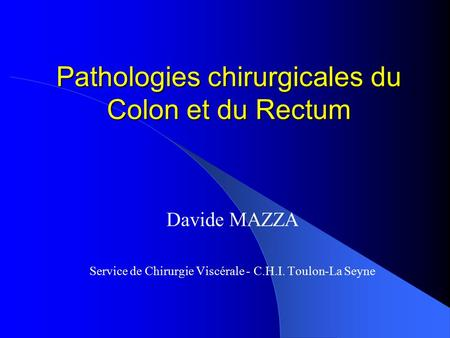 Pathologies chirurgicales du Colon et du Rectum