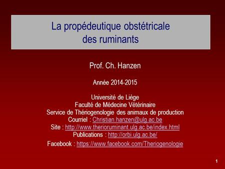 La propédeutique obstétricale des ruminants