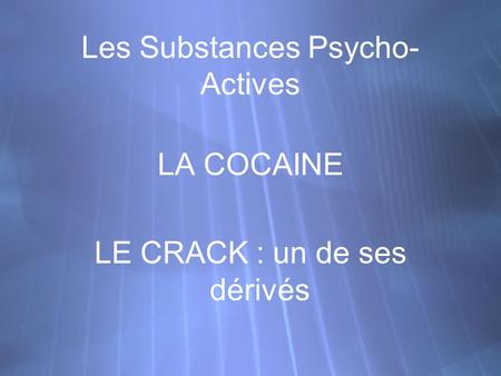 Les Substances Psycho-Actives