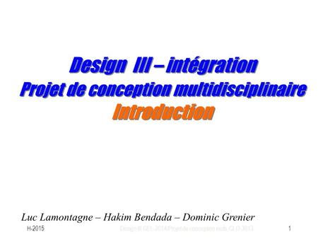 Design III GEL-3014/Projet de conception multi. GLO-3013