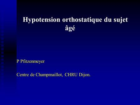 Hypotension orthostatique du sujet âgé