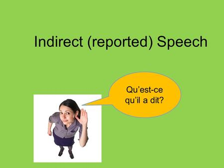 Indirect (reported) Speech