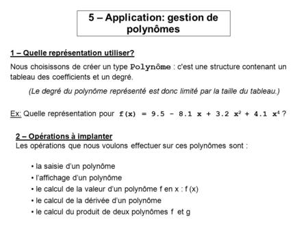 5 – Application: gestion de polynômes