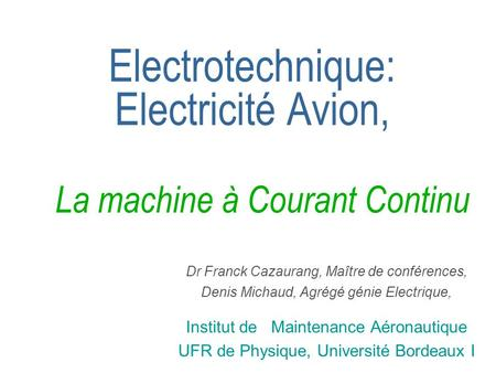 Electrotechnique: Electricité Avion, La machine à Courant Continu