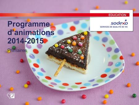 EDUCATION Programme d'animations 2014-2015 Primaires.